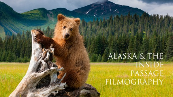 Alaska & the Inside Passage - Filmography