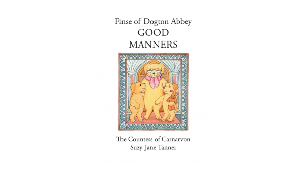 Finse of Dogton Abbey - Good Manners