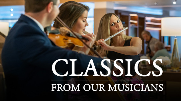 Classics From Our Onboard Musicians