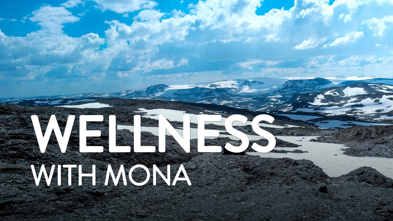 Wellness with Mona